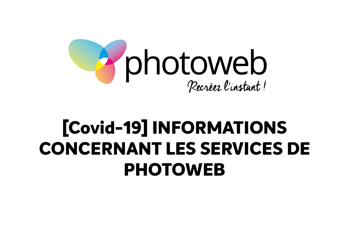 [Covid-19] Informations concernant Photoweb